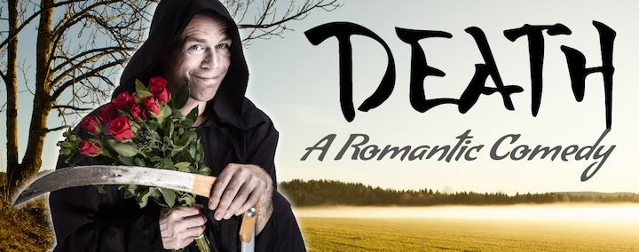 Death - A Romantic Comedy