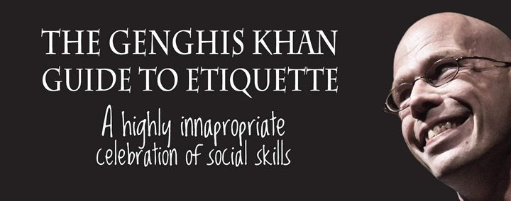 The Genghis Khan Guide To Etiquette